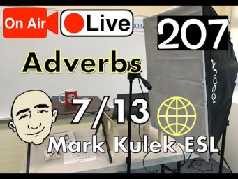 Adverbs of Manner - Mark Kulek Live Stream Lesson  | #207 - English Practice - ESL