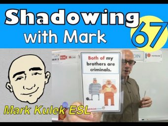 Both Of & All Of - shadowing with Mark (spoken English ) | Mark Kulek - ESL